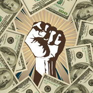Graphic of a fist surrounding by money, representing activists triumphing over the influence of corporate money.